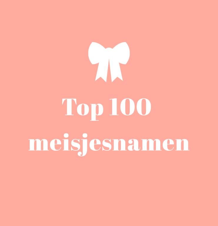 Top 100 meisjes babynamen vlaanderen